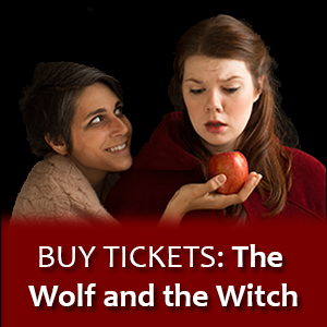 Buy Tickets: The Wolf and the Witch